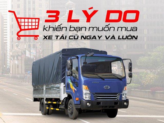 3 lý do khiến bạn muốn mua xe tải cũ ngay và luôn